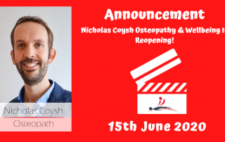 An image of a clapperboard with Nick's logo on. A picture of Nick and word Announcement as the title with a description that clinic will reopen on Monday 15th June 2020.