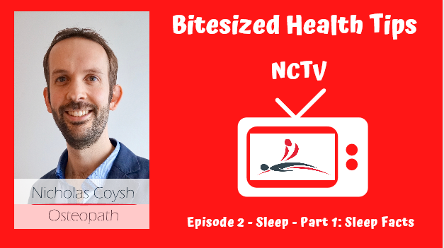 A TV with Nick Coysh's logo in and the titles Bitesized Health Tips, NCTV & Episode 2, Sleep, Part 1, The Benefits of Sleep