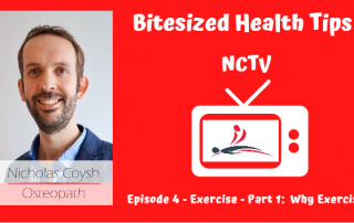 A thumbnail cover picture to the aforementioned YouTube video about why to exercise including a picture of Nick Coysh and a TV with Nicholas Coysh Osteopathy & Wellbeing logo inside it.